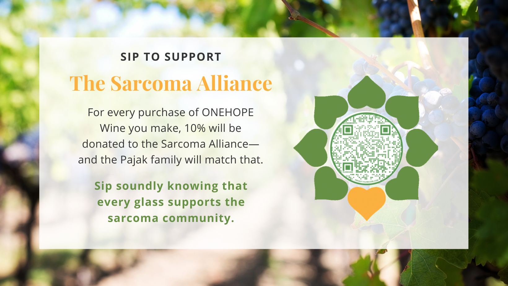Image with a vineyard background. Text describes partnership with ONEHOPE and how for each purchase you make, 10%--plus a match from the Pajak family--will be donated us.